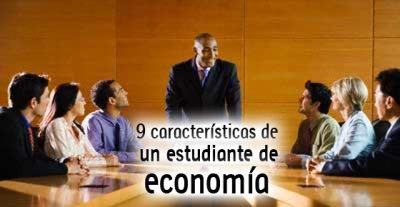 9 características de un estudiante de economía