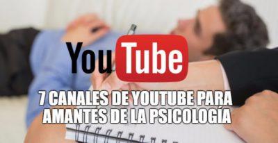 7 Canales de Youtube para amantes de la Psicología