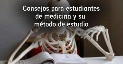 Consejos para estudiantes de medicina y su método de estudio