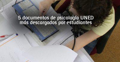 5 documentos de psicología UNED más descargados por estudiantes