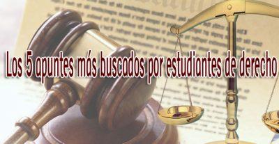 Los 5 apuntes de derecho más buscados
