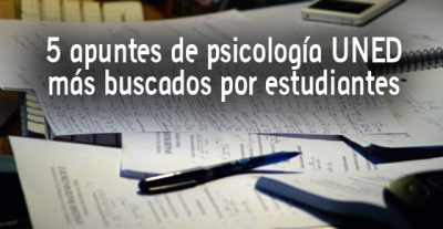 5 apuntes de psicología UNED más buscados por estudiantes