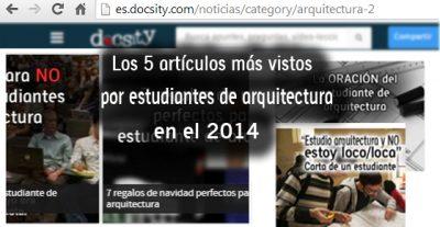 Los 5 artículos más vistos por estudiantes de arquitectura en el 2014
