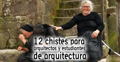 12 chistes de arquitectos y estudiantes de arquitectura