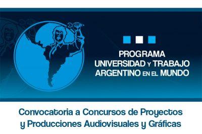 """Programa: """"Universidad y Trabajo argentino en el Mundo"""""""