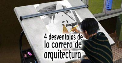 4 desventajas de la carrera de arquitectura