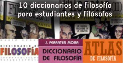 10 diccionarios de filosofía para estudiantes y filósofos