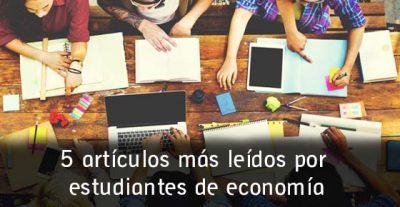 5 noticias más leídas por estudiantes de economía en 2015