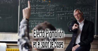 Efecto Pigmalión en el salón de clases