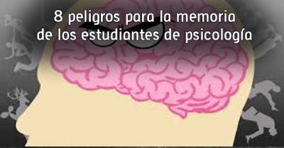 8 peligros para la memoria de los estudiantes de psicología