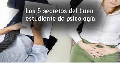 Los 5 secretos del buen estudiante de psicología