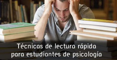 Técnicas de lectura rápida para estudiantes de psicología