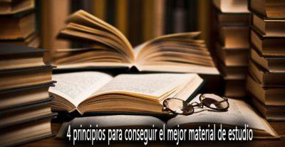 4 principios para conseguir el mejor material de estudio