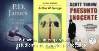 6 novelas contemporáneas para estudiantes de derecho y abogados