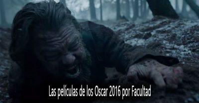 Las películas de los Oscar 2016 por Facultad