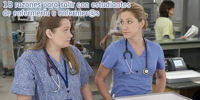 18 razones para salir con estudiantes de enfermería o enfermer@s