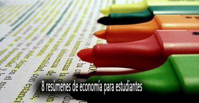 8 resúmenes de economía para estudiantes