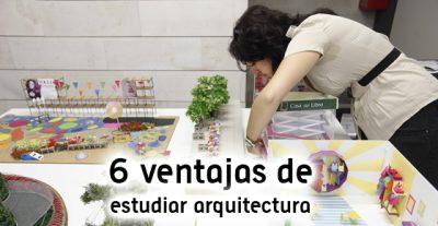 6 ventajas de estudiar arquitectura