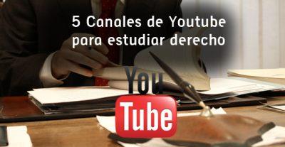 5 Canales de Youtube para estudiar derecho