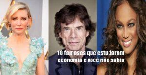 10 famosos que estudaram economia e você não sabia